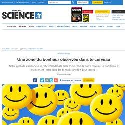 Une zone du bonheur observée dans le cerveau