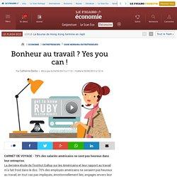 Bonheur au travail ? Yes you can !