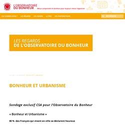 Bonheur et Urbanisme