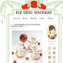 ❄ ☃ Bonhommes Coco des Neiges : Coconut Barfi ☃ ❄