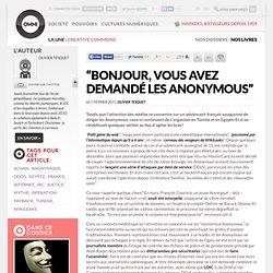 """""""Bonjour, vous avez demandé les Anonymous"""""""