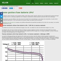 Bonne gestion d'une batterie LiPo? - Velion