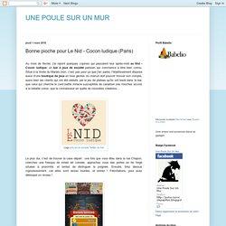 UNE POULE SUR UN MUR: Bonne pioche pour Le Nid - Cocon ludique (Paris)