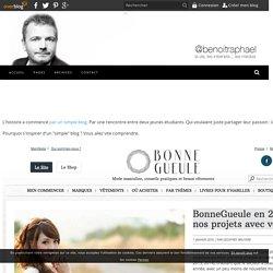 Bonnegueule.fr est le modèle à suivre pour les médias et pour les marques. Voici pourquoi