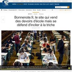 Bonnenote.fr, le site qui vend des devoirs d'école mais se défend d'inciter à la triche