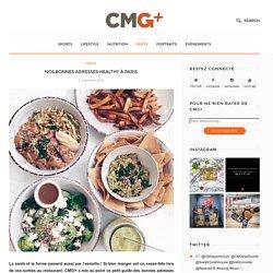 Nos bonnes adresses healthy à Paris - CMG+