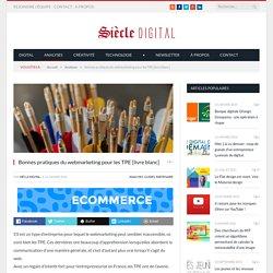 Bonnes pratiques du webmarketing pour les TPE [livre blanc]