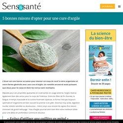 5 bonnes raisons d'opter pour une cure d'argile - Magazine Sens & santé
