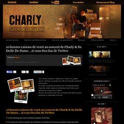 10 bonnes raisons de venir au concert de Charly & Sa Drôle De Da