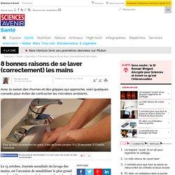 8 bonnes raisons de se laver (correctement) les mains