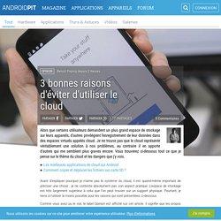 3 bonnes raisons d'éviter d'utiliser le cloud