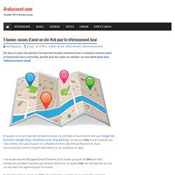 5 bonnes raisons d'avoir un site Web pour le référencement local