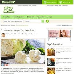Chou-fleur: 5 bonnes raisons de manger du chou-fleur - Viteunerecette