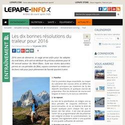 Les dix bonnes résolutions du traileur pour 2016
