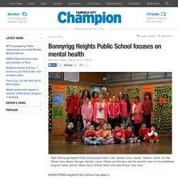 Bonnyrigg Heights Public School focuses on mental health