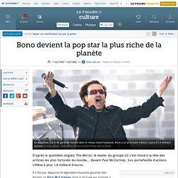 Bono devient la pop star la plus riche de la planète