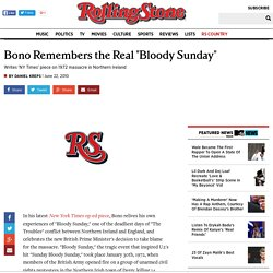 "Bono Remembers the Real ""Bloody Sunday"""