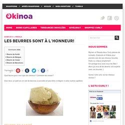 Les bons beurres pour les cheveuxLe Mag' d'Okinoa