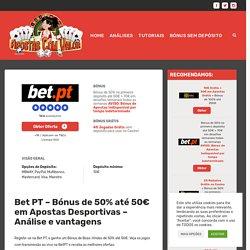 Bet PT - Apostas Desportivas e Casino Online - Bónus, análise e vantagens
