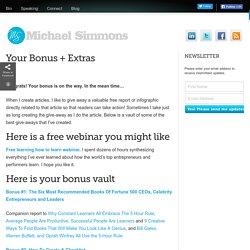Your Bonus + Extras « Michael D. Simmons Michael D. Simmons