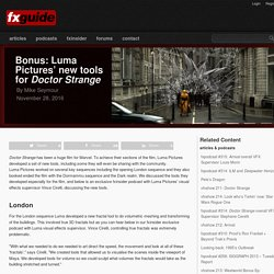 Bonus: Luma Pictures' new tools for Doctor Strange