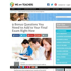 9 Fun Bonus Questions for Secondary Final Exams