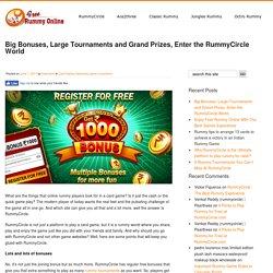 Big Bonuses and Grand Prizes, Enter the RummyCircle World