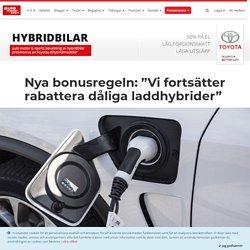 """Nya bonusregeln: """"Vi fortsätter rabattera dåliga laddhybrider"""" - Krönikor - auto motor & sport"""