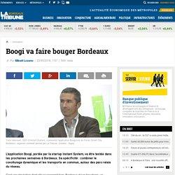 Boogi va faire bouger Bordeaux
