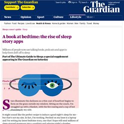 A book at bedtime: the rise of sleep story apps