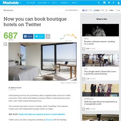 Now you can book boutique hotels on Twitter