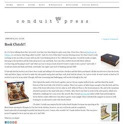 Book Clutch!! | conduit press