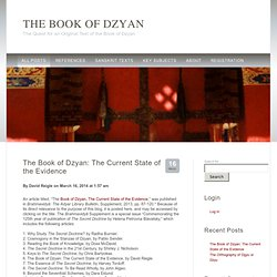 The Book of Dzyan — The Quest for an Original Text of the Book of Dzyan