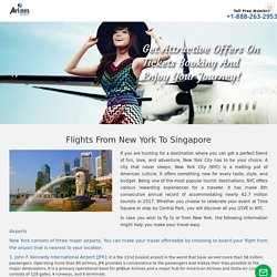 Create Good Moments by Flights From New York to Singapore