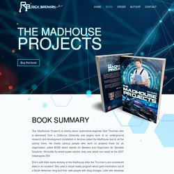 Book - The Madhouse Projects by Rick Badman