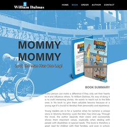 Book - Mommy Mommy: Look The Man Has One Leg by William Dalmas