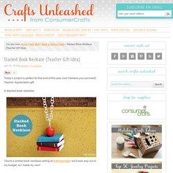 Book Necklace DIY Tutorial {Teacher Gift Idea}