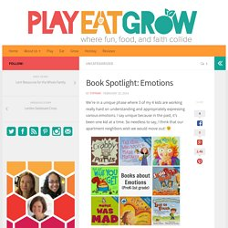 Book Spotlight: Emotions - Play Eat Grow