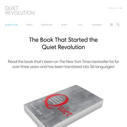 The Book That Started the<br>Quiet Revolution - Quiet Revolution
