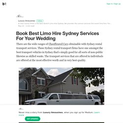 Book Best Limo Hire Sydney Services For Your Wedding