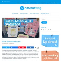 Book Talks with Nearpod - Nearpod Blog