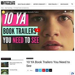 10 YA Book Trailers You Need to See - Bestseller Trailers