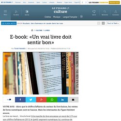 E-book: «Un vrai livre doit sentir bon»