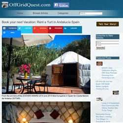 Book your next Vacation: Rent a Yurt in Andalucía Spain