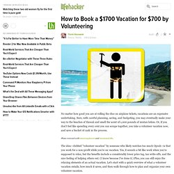 How to Book a $1700 Vacation for $700 by Volunteering