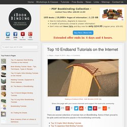 Top 10 Endband Tutorials on the Internet - i BookBinding - Free Book Binding Tutorials & Resourcesi BookBinding – Free Book Binding Tutorials & Resources