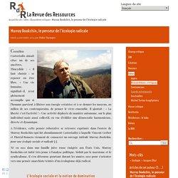 Murray Bookchin, le penseur de l'écologie radicale