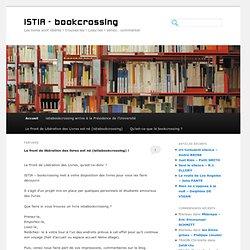 ISTIA – bookcrossing | Les livres sont libérés ! trouvez-les ! Lisez-les ! Venez.. commenter