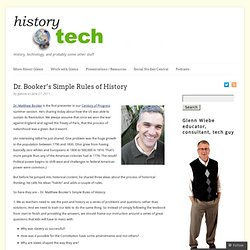 Dr. Booker's Simple Rules of History