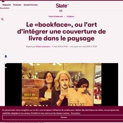 Le «bookface», ou l'art d'intégrer une couverture de livre dans le paysage